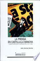 La prensa en Castilla-La Mancha