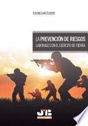 La prevención de riesgos laborales en el Ejército de Tierra