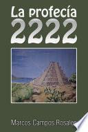 La profecía 2222