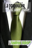 La proposicin del seor Baker