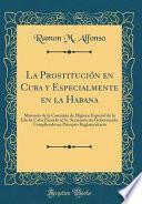 La Prostitución en Cuba y Especialmente en la Habana