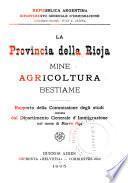La provincia della Rioja : mine, agricoltura, bestiame