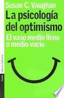 La psicología del optimismo