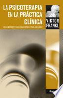 La Psicoterapia en la práctica clínica
