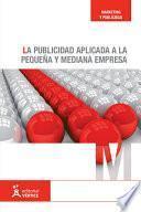 La publicidad aplicada a la pequeña y mediana empresa