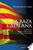 La raza catalana