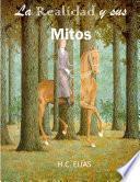 La Realidad y sus Mitos