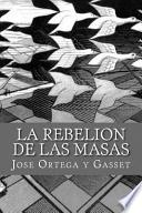 La Rebelion de Las Masas (Spanish Edition)