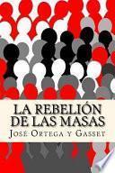 La Rebelion de Las Masas (Spanish Edition)