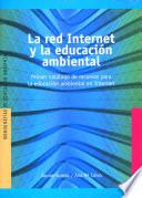 La red Internet y la educación ambiental