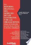 La reforma francesa del derecho de los contratos y de las obligaciones