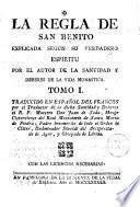 La Regla de San Benito, explicada según su verdadero espíritu, por el autor de la santidad y deberes de la vida monástica[Rance]