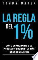 La Regla del 1%