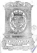 La regla y establecimientos de la Caualleria de Santiago del Espada