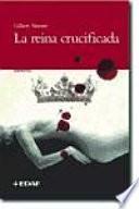 La reina crucificada