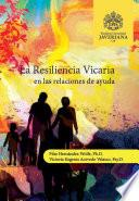 La resiliencia vicaria en las relaciones de ayuda