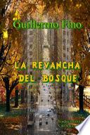 La Revancha Del Bosque