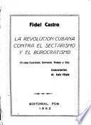 La revolución cubana contra el sectarismo y el burocratismo