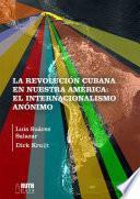 La Revolución cubana en nuestra América