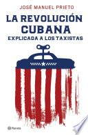 La Revolución cubana explicada a los taxistas