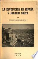 La revolución en España y Joaquín Costa