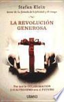 La revolución generosa