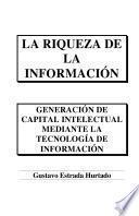 La Riqueza de la información