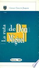 La ruta de don Miguel