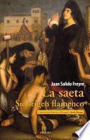 La saeta. Su origen flamenco