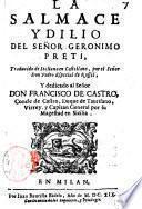 La Salmace ydilio del senor Geronimo Preti, traducido de italiano en castellano, por el senor don Pedro Especial de Rossel, ..