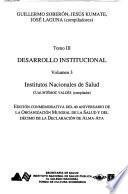 La Salud En Mexico. Testimonios 1988. Tomo III