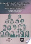 La salud sexual y reproductiva en el Distrito Federal
