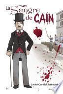 La sangre de Caín (Trilogía del Sexenio Democrático)