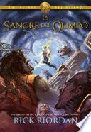 La sangre del Olimpo (Los héroes del Olimpo 5)