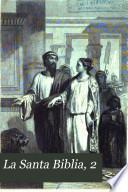 La Santa Biblia, 2
