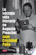 La secreta vida literaria de Augusto Pinochet