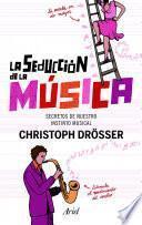La seducción de la música
