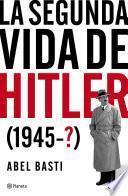 La segunda vida de Hitler