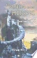 La senda de los héroes : el anillo del hechicero