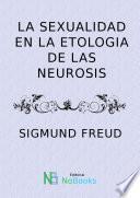 La Sexualidad En La Etiologia De Las Neurosis