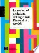 La sociedad andaluza del siglo XXI