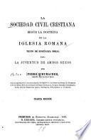 La sociedad civil cristiana según la doctrina de la Iglesia romana