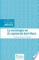 La sociología en El capital de Karl Marx