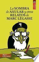 La sombra de Axular y otros relatos de Marc Légasse