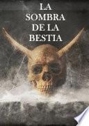 La Sombra de la Bestia. JDR.