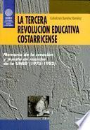 La tercera revolución educativa costarricense