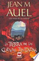 La Tierra De Las Cuevas Pintadas / The Land Of Painted Caves