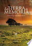 La tierra es memoria