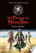 La tierra prometida (Serie Los piratas de Honky Tonk 1)