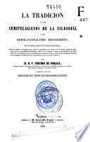 La Tradición y los semipelagianos de la filosofía o El semiracionalismo descubierto
